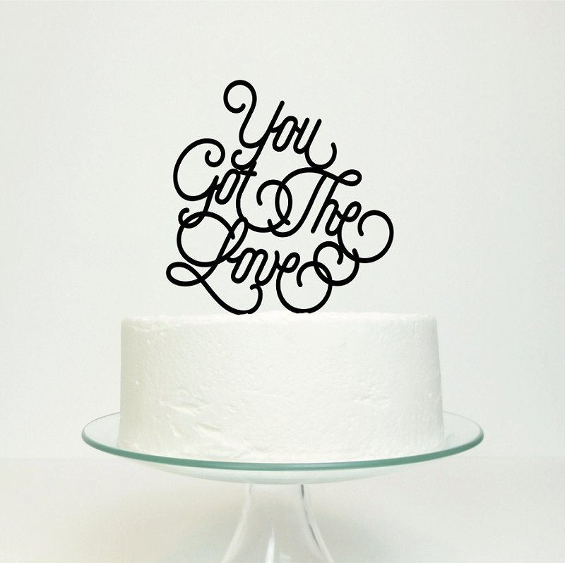 You Got The Love Cake Topper